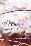 The Catastrophic History of You & Me (Paperback)