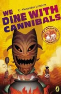 We Dine with Cannibals (Paperback)