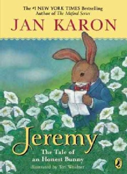Jeremy: The Tale of the Honest Bunny (Paperback)