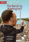 What Was the March on Washington? (Paperback)