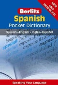 Berlitz Spanish Pocket Dictionary: Spanish- English / Ingles-espanol (Paperback)