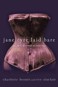 Jane Eyre Laid Bare: The Classic Novel With an Erotic Twist (Paperback)