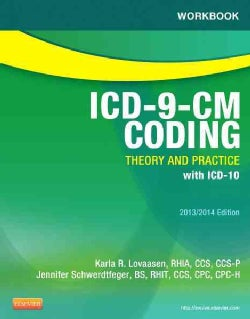 ICD-9-CM Coding 2013/2014: Theory and Practice with ICD-10 (Paperback)
