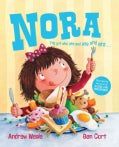 Nora: The Girl Who Ate and Ate and Ate... (Hardcover)