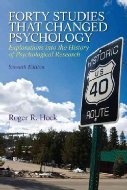 Forty Studies That Changed Psychology: Explorations into the History of Psychological Research (Paperback)