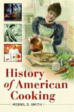History of American Cooking (Hardcover)
