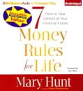 7 Money Rules for Life: How to Take Control of Your Financial Future (CD-Audio)