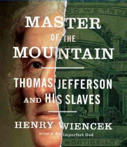 Master of the Mountain: Thomas Jefferson and His Slaves (CD-Audio)