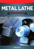 Metal Lathe for Home Machinists (Paperback)