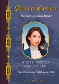 A City Tossed and Broken: The Diary of Minnie Bonner (Hardcover)