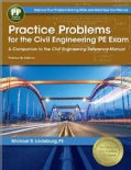 Practice Problems for the Civil Engineering PE Exam: A Companion to the Civil Engineering Reference Manual (Paperback)