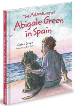 The Adventures of Abigale Green in Spain (Hardcover)