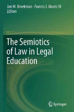The Semiotics of Law in Legal Education (Paperback)