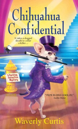 Chihuahua Confidential (Paperback)