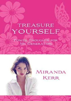 Treasure Yourself: Power Thoughts for My Generation (Paperback)