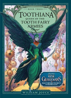 Toothiana: Queen of the Tooth Fairy Armies (Paperback)
