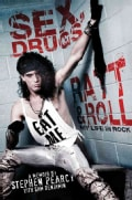 Sex, Drugs, Ratt & Roll: My Life in Rock (Hardcover)