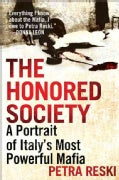 The Honored Society: A Portrait of Italy's Most Powerful Mafia (Paperback)