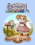 Possum Squat: Whiskers Takes a Walk (Hardcover)