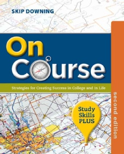 On Course: Strategies for Creating Success in College and in Life, Study Skills Plus (Paperback)