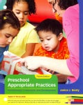 Preschool Appropriate Practices: Environment, Curriculum, and Development (Other book format)