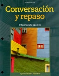 Conversacion y repaso / Conversation and Review: Intermediate Spanish (Other book format)