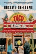 Taco USA: How Mexican Food Conquered America (Paperback)