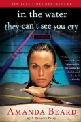 In the Water They Can't See You Cry (Paperback)