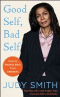Good Self, Bad Self: How to Bounce Back from a Personal Crisis (Paperback)