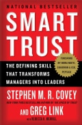 Smart Trust: The Defining Skill That Transforms Managers into Leaders (Paperback)