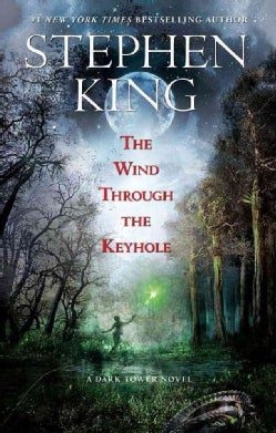 The Wind Through the Keyhole: A Dark Tower Novel (Paperback)