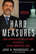 Hard Measures: How Aggressive CIA Actions After 9/11 Saved American Lives (Paperback)