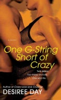 One G-String Short of Crazy (Paperback)