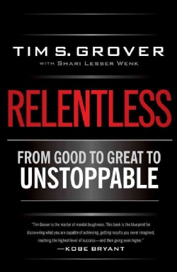 Relentless: From Good to Great to Unstoppable (Hardcover)