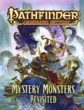 Pathfinder Campaign Setting: Mystery Monsters Revisited (Paperback)