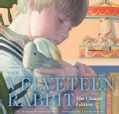 The Velveteen Rabbit: Or, How Toys Become Real (Hardcover)