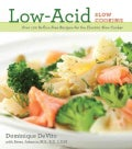 Low-Acid Slow Cooking (Paperback)
