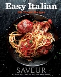 Easy Italian: 37 Classic Recipes (Paperback)