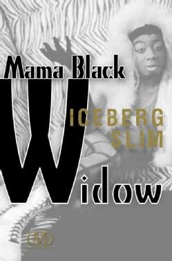 Mama Black Widow (Paperback)