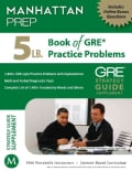 5 Lb. Book of GRE Practice Problems: Strategy Guide, Includes Online Bonus Questions