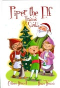 Piper the Elf Trains Santa (Hardcover)