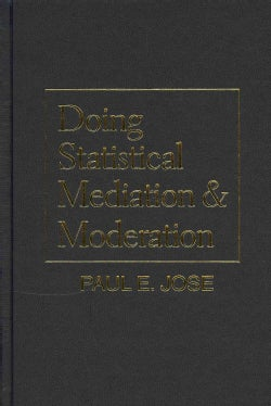 Doing Statistical Mediation and Moderation (Hardcover)