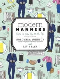 Modern Manners: Tools to Take You to the Top (Hardcover)