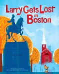 Larry Gets Lost in Boston (Hardcover)