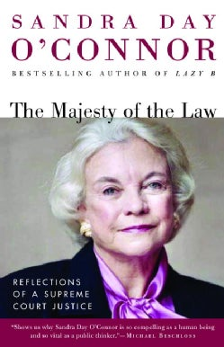 The MAJESTY of the LAW: Reflections of a Supreme Court Justice (Paperback)