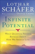Infinite Potential: What Quantum Physics Reveals About How We Should Live (Hardcover)