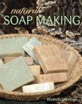 Natural Soap Making (Paperback)