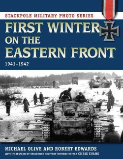 First Winter on the Eastern Front, 1941-1942 (Paperback)