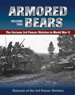 Armored Bears: The German 3rd Panzer Division in World War II (Hardcover)