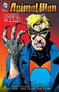 Animal Man 4: Born to Be Wild (Paperback)